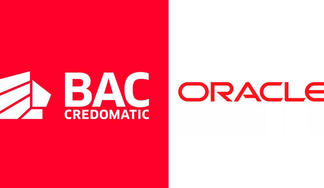 BAC Credomatic mejora experiencia de clientes con tecnología Oracle